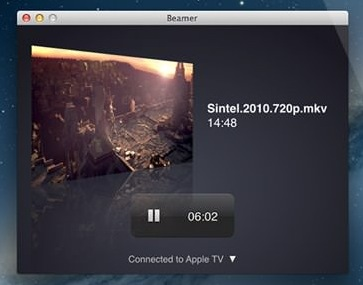 Beamer screenshot 1 - From Beamer's main window you will be able to watch movies from your Mac's hard drive using an Apple TV.
